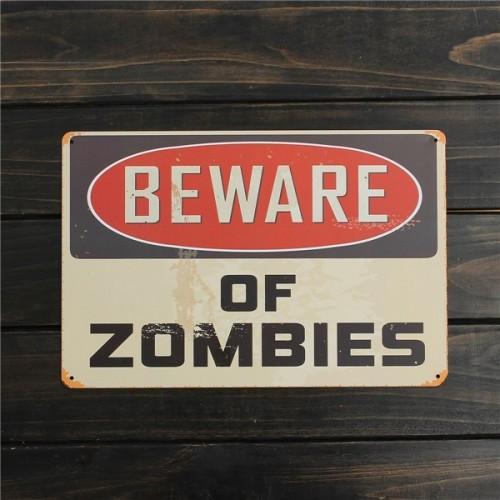 Plechová cedule Beware of zombies