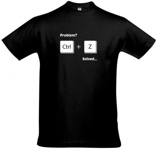 Problem Solved - Geek Tričko
